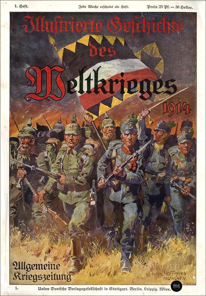 Illustrierte Geschichte Des Weltkrieges 1914 Allgemeine Flickr