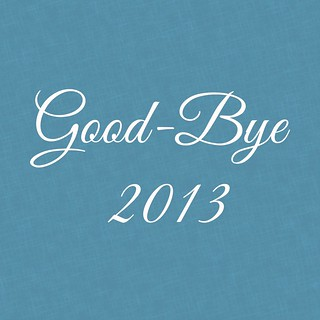 Good-bye 2013 | by Jenniffier