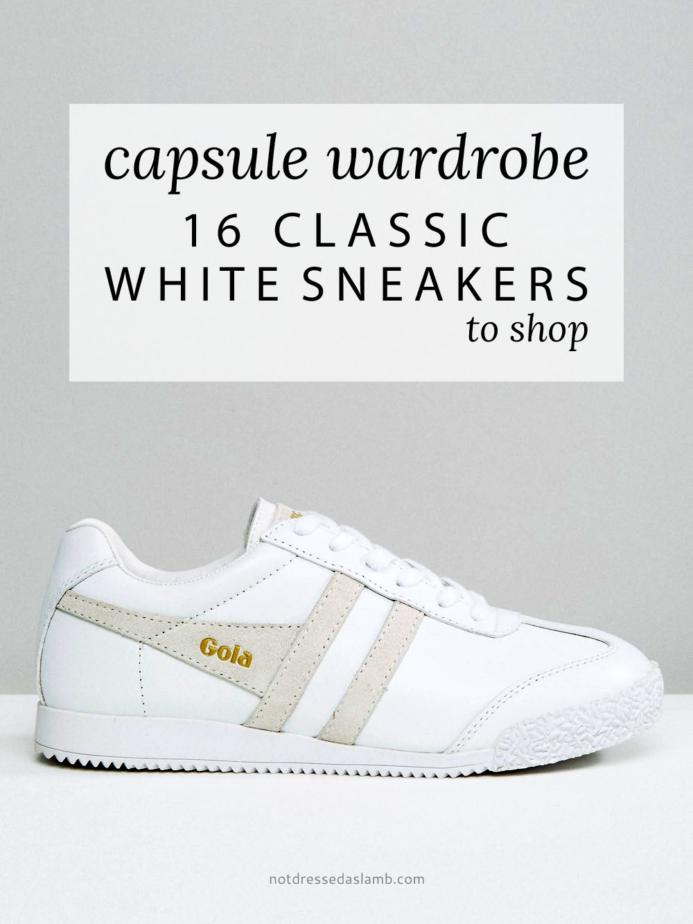 Capsule Wardrobe Pieces - 16 Classic White Sneakers to Shop (Gola Harrier Leather Mono Trainers)