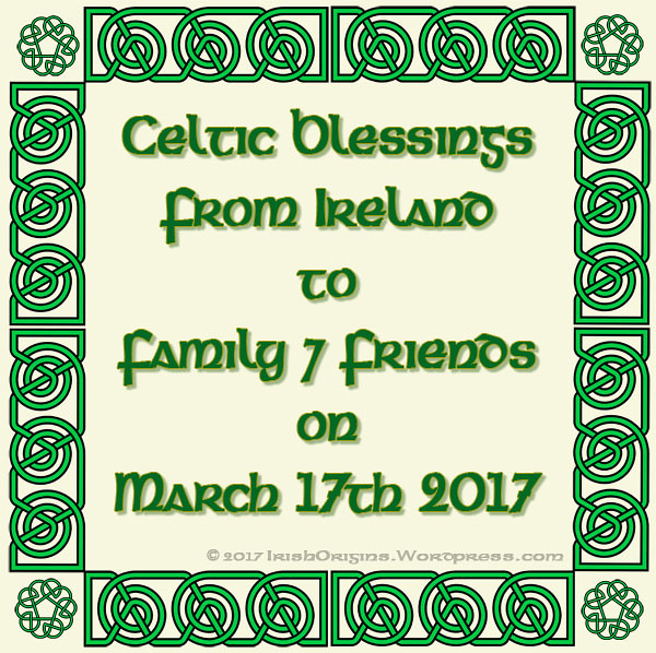 Celtic Blessings from Ireland