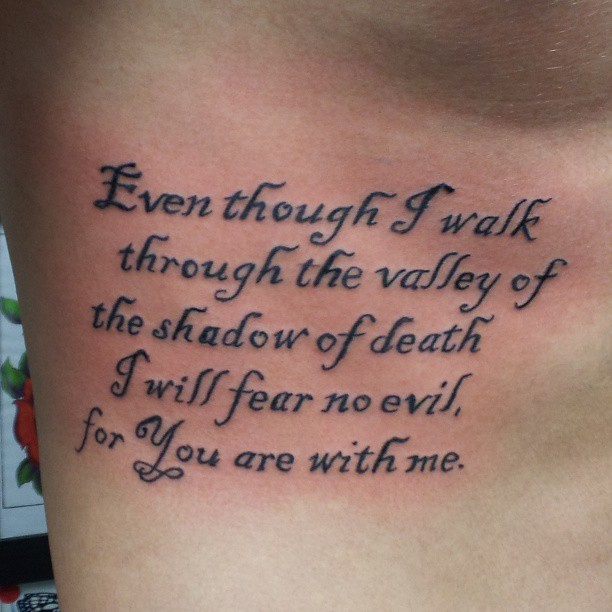 Even Though I Walk Into The Valley Of Death Ribtattoo Flickr