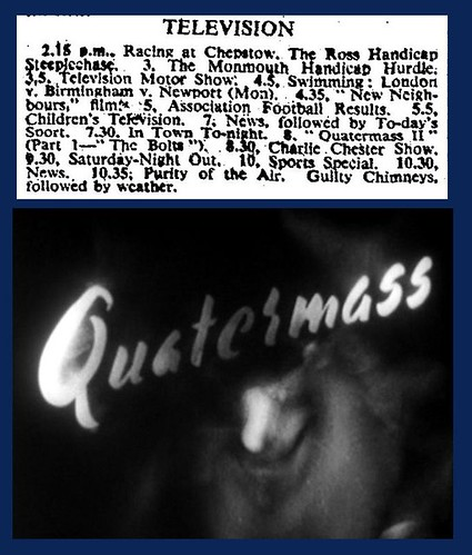 22nd October 1955 - Quatermass II : BBC television | by Bradford Timeline