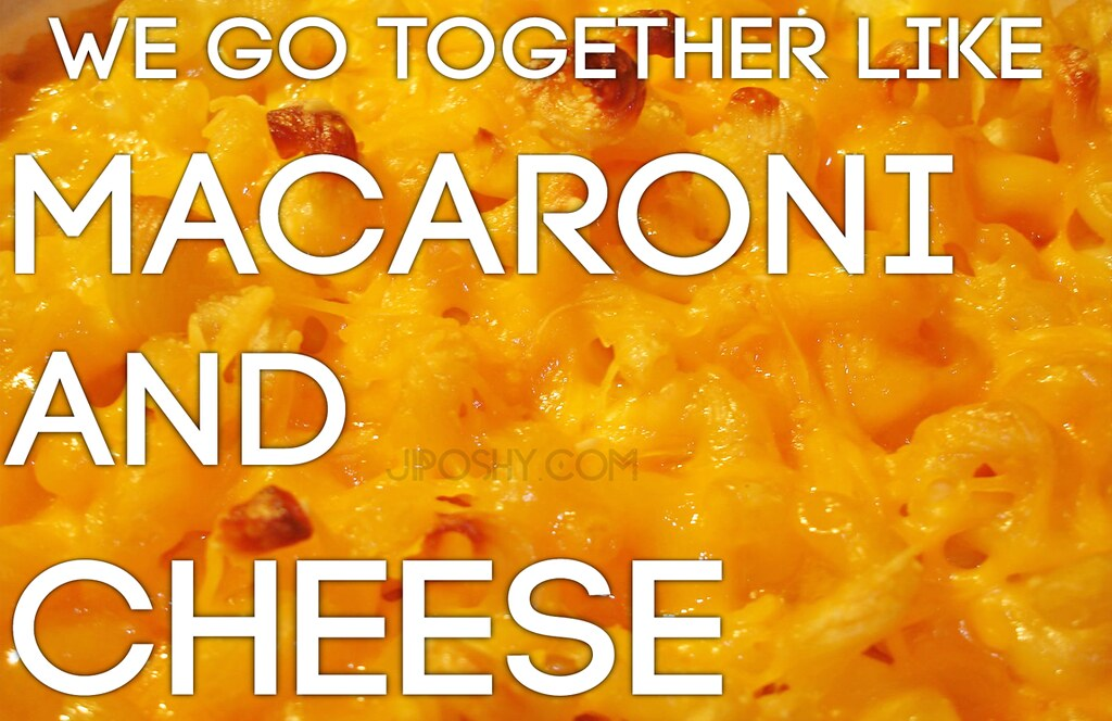 Mac Cheese Macaroni Love Wallpaper Quotes Together Relatio Flickr