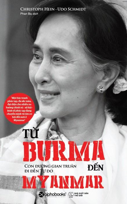 'Từ Burma đến Myanmar' - con đường gian truân đi đến tự do