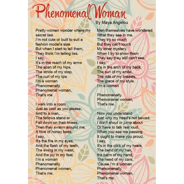 Phenomenal Women Reminds Us That We Are Special Maya An Flickr