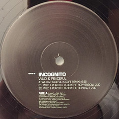 INCOGNITO:WILD & PEACEFUL(K-DOPE MIXES)(LABEL SIDE-A)