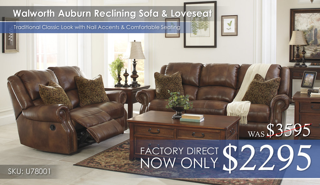 Walworth Auburn Reclining Set 2017 Special
