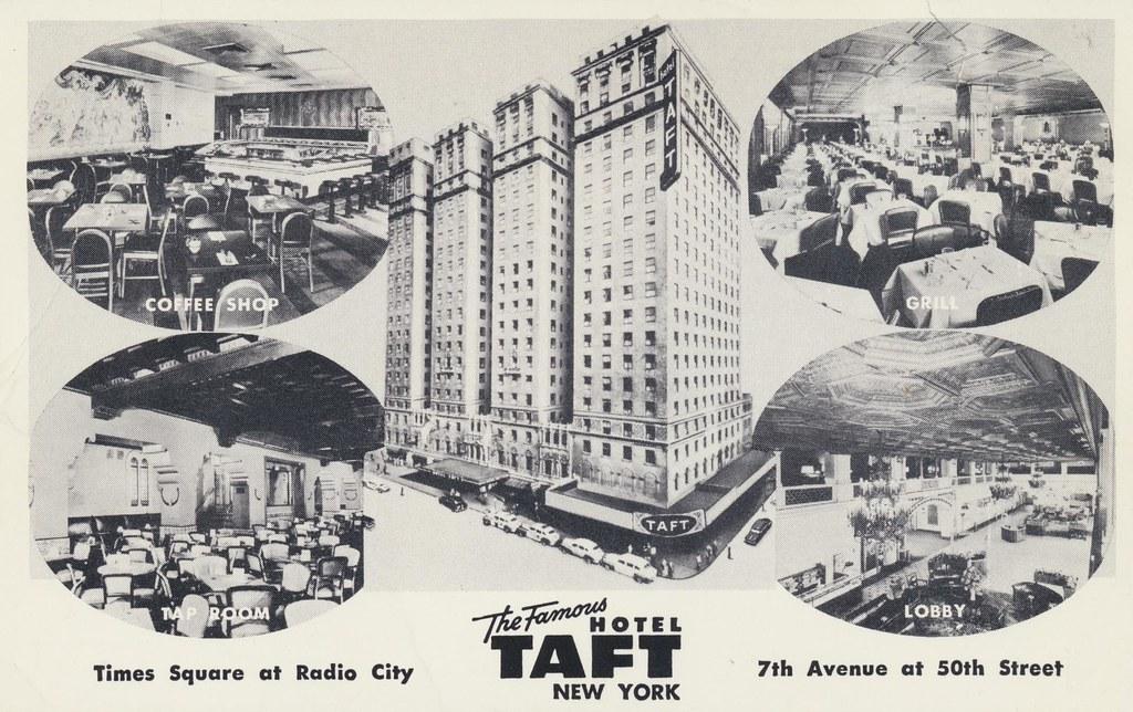 Hotel Taft - New York, New York