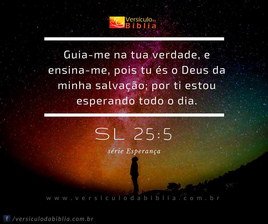 Excepcional Versículo Bíblico Sobre Esperança - Salmos 25:5 | Versícul… | Flickr CT66