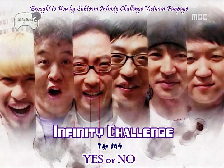 [Vietsub] Infinity Challenge Ep 149
