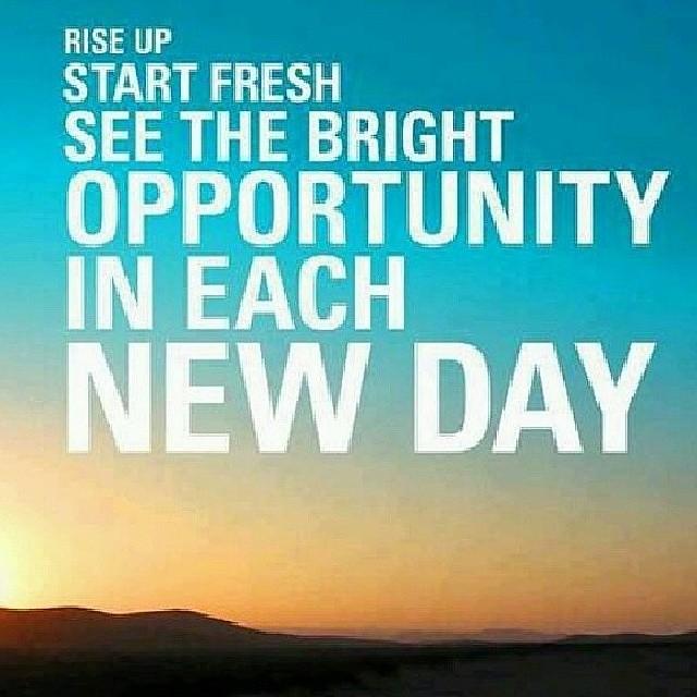 Its A Brand New Day Motivation Inspiration Entreprene Flickr