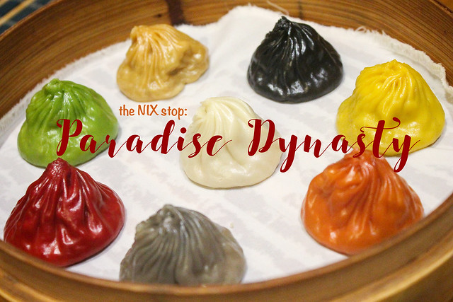 the NIX stop: Paradise Dynasty at S Maison, Conrad and the 8 ColoredXiao Long Bao