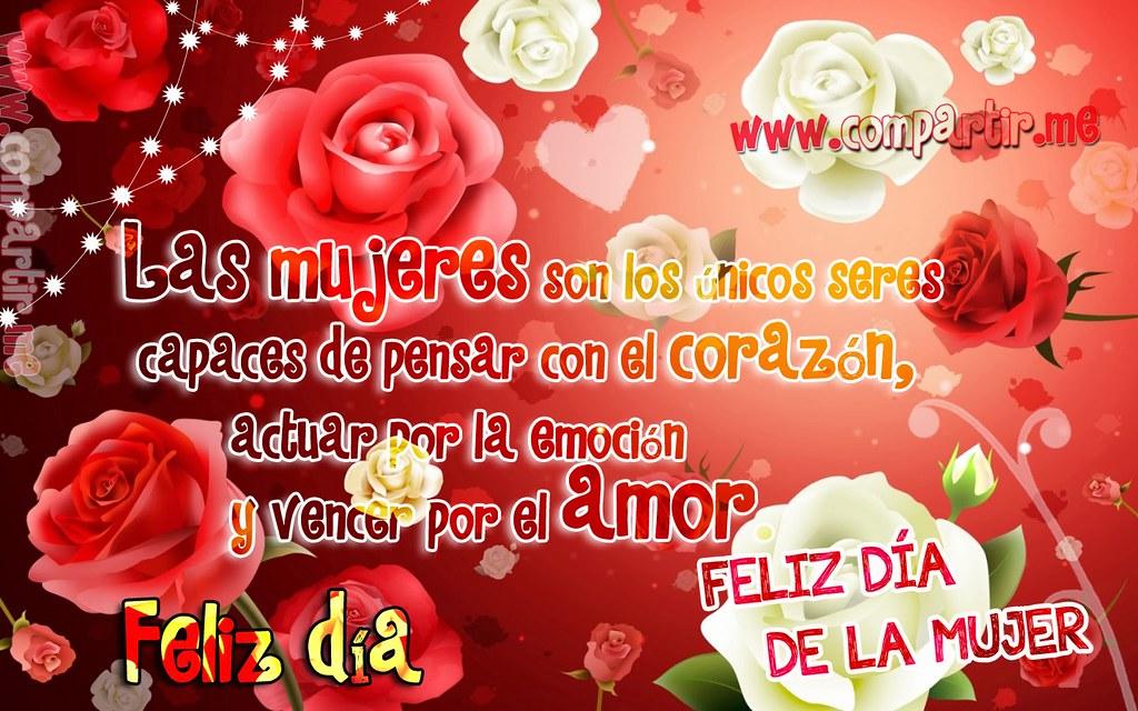 Frases De Amor Imagen Con Rosas Por El Dia De La Mujer 8 Flickr
