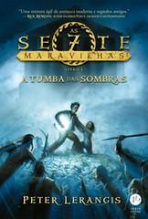 4-A Tumba das Sombras - As Sete Maravilhas #3 - Peter Lerangis
