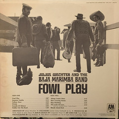 JULIUS WECHTER AND THE BAJA MARIMBA BAND:FOWL PLAY(JACKET B)
