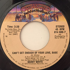 BARRY WHITE:CAN'T GET ENOUGH OF YOUR LOVE,BABE(LABEL SIDE-A)
