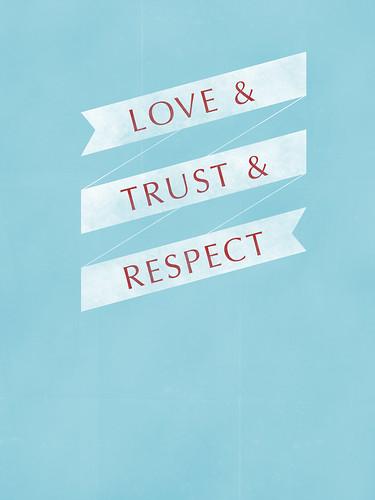 LOVE TRUST RESPECT