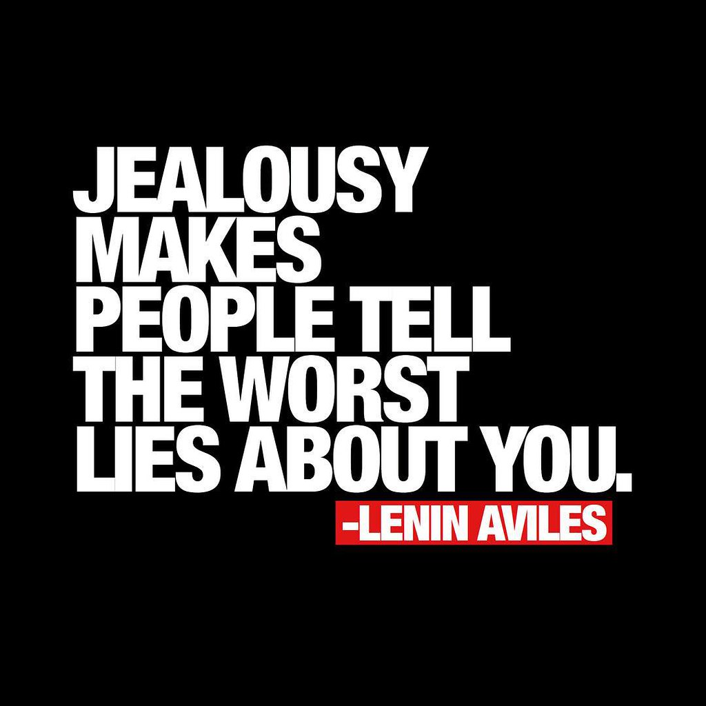 Jealousy Makes People Tell The Worst Lies About You Flickr