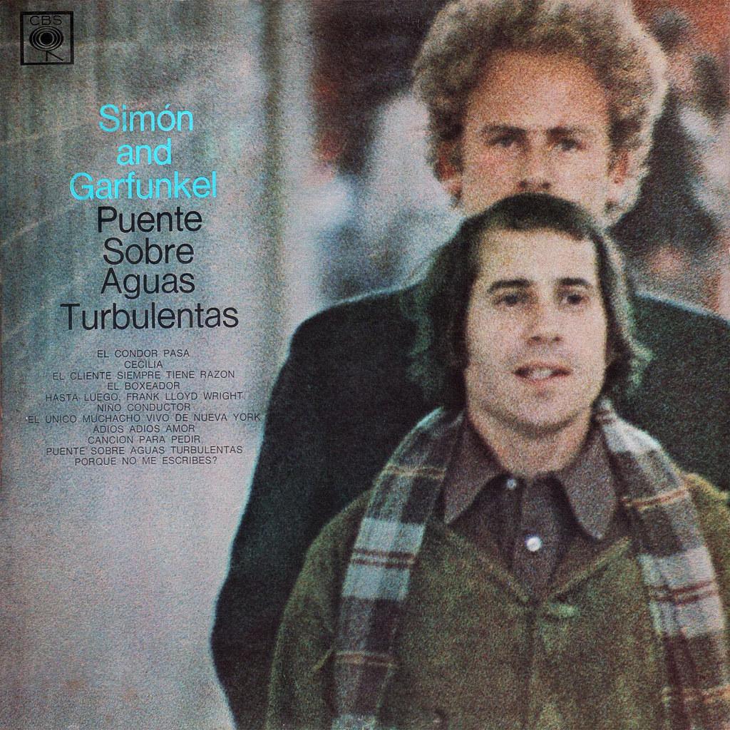 Simon & Garfunkel - Puente Sobre Aguas Turbulentas