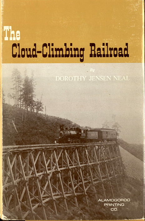 Neal, Dorothy Jensen. The Cloud-Climbing Railroad: A Story of Timber, Trestles, and Trains. Alamogordo, NM: Alamogordo Print. Co., 1966. Print.