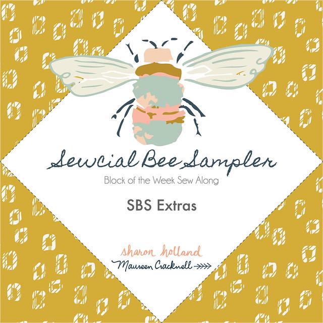 Sewcial Bee Sampler SBS Extras