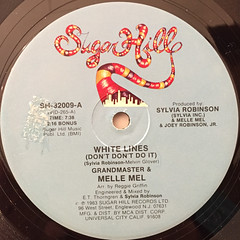 GRANDMASTER & MELLE MEL:WHITE LINES(DON'T DON'T DO IT)(LABEL SIDE-A)
