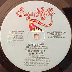 GRANDMASTER & MELLE MEL:WHITE LINES(DON'T DON'T DO IT)(LABEL SIDE-A)