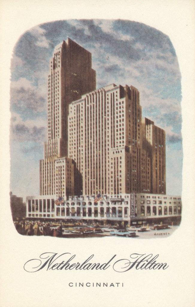 Netherland Hilton - Cincinnati, Ohio