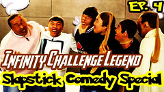 Infinite Challenge Legend Ep.4