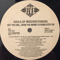 SOULS OF MISCHIEF:GET THE GIRL GRAB THE MONEY AND RUN(LABEL SIDE-A)
