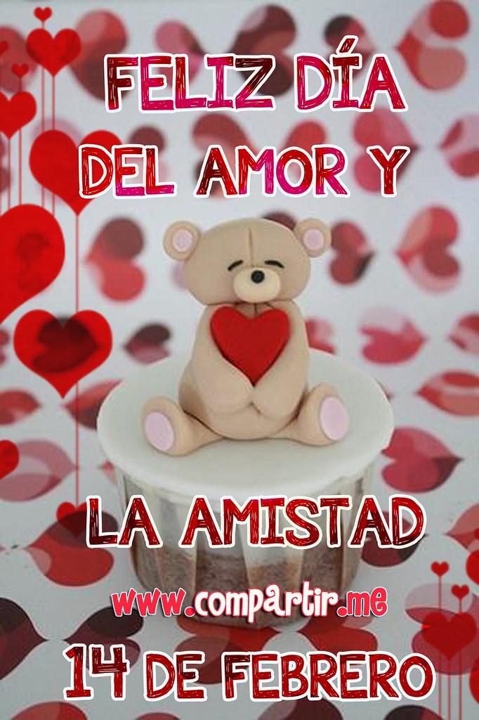 Frases De Amor Feliz Dia Del Amor Y De La Amistad Tarjeta Flickr
