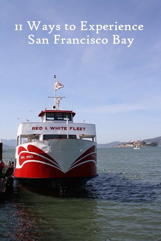 11 Ways to Experience San Francisco Bay