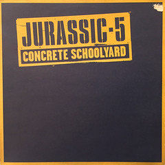JURASSIC-5:CONCRETE SCHOOLYARD(JACKET A)