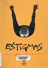 Mattotti y Piersanti, Estigmas