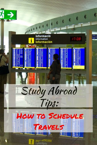 Study Abroad Tips: How to Schedule Travels