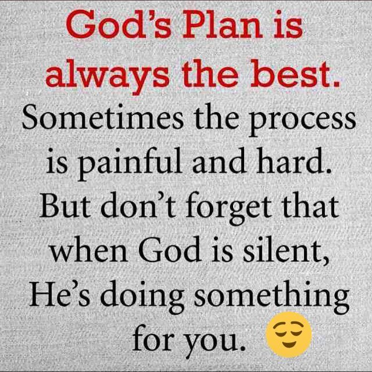 Gods Plan Is Always The Besthave A Blessed Day In Jesus Flickr