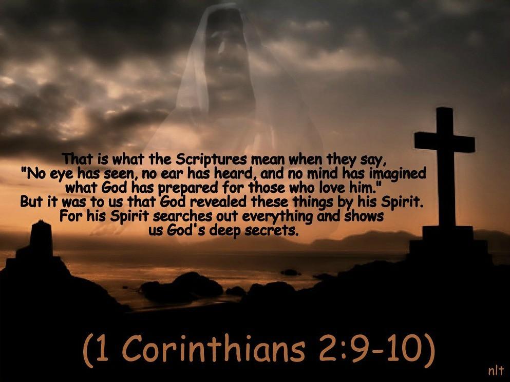 1 Corinthians 2:9-10 nlt | 09-02-13 Today's Bible Scripture.… | Flickr