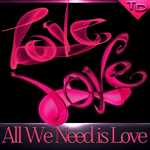 All We Need is Love | by TanyDi