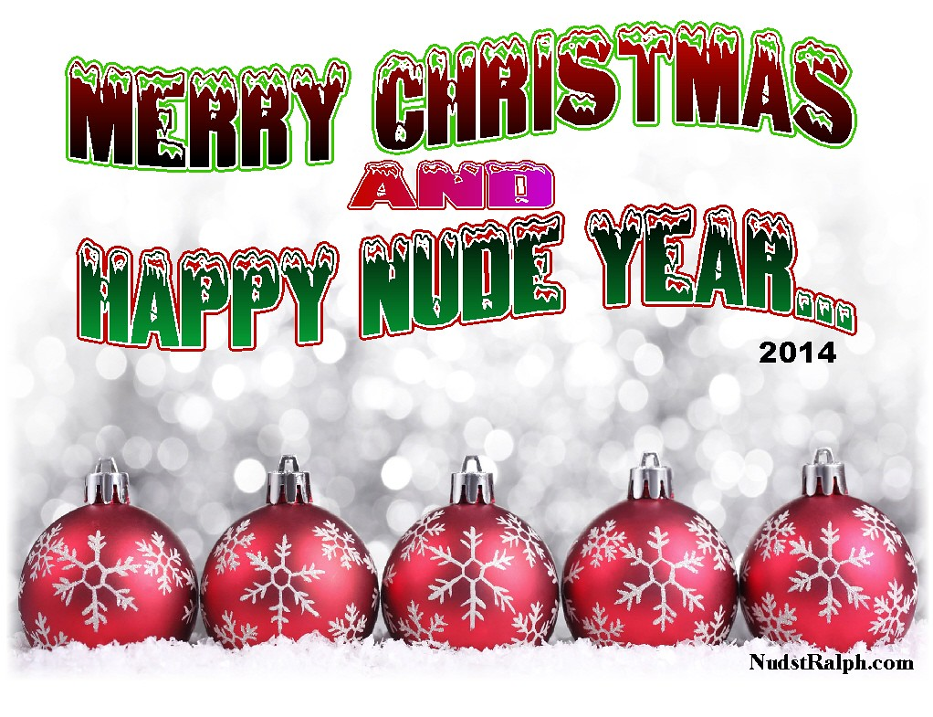 Merry Christmas and Happy NUDE Year | NudstRalph | Flickr