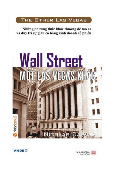Wall Street Một Las Vegas Khác - Nicolas Darvas