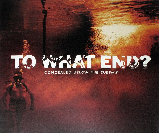 "TO WHAT END? CONCEALED BELOW THE SURFACE LYRICS SLEEVE 12"" LP"