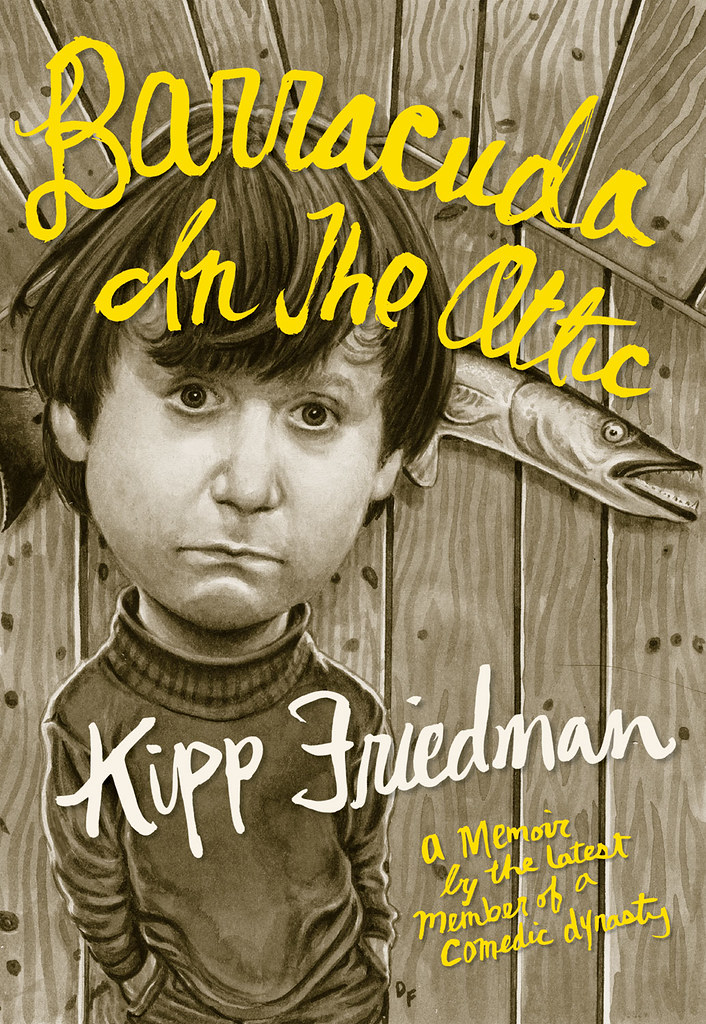 Barracuda In The Attic By Kipp Friedman Cover Art Illus Flickr