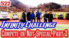 Infinity Challenge Ep.522