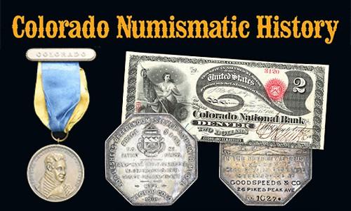 Colorado Numismatic History virtual exhibit