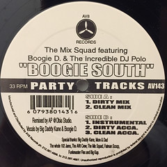 MIX SQUAD,THE FEATURING BOOGIE D. & THE INCREDIBLE D.J. POLO:BOOGIE SOUTH(LABEL SIDE-A)