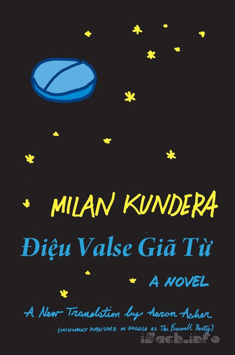 Điệu Valse Giã Từ - Milan Kundera