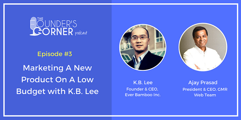 Marketing A New Product On A Low Budget With K.B. Lee