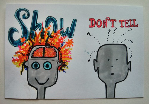 Show, don't tell | by psd
