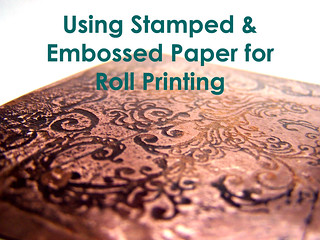 Using Embossed Paper for Roll Printing | by AutEvDesigns