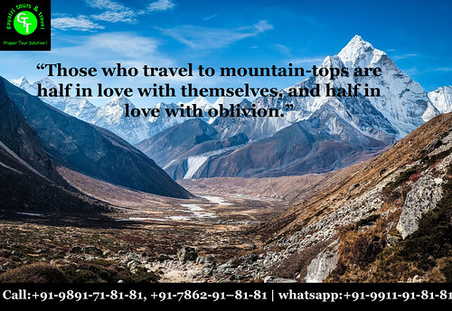 Love the mountains quotes | Gayatri Tours | +91-7862918181 | by Gayatri Tour